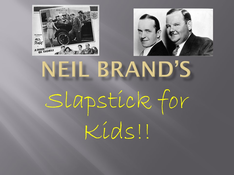 Slapstick for Kids
